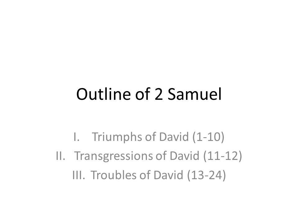 Transgressions of David (11-12)