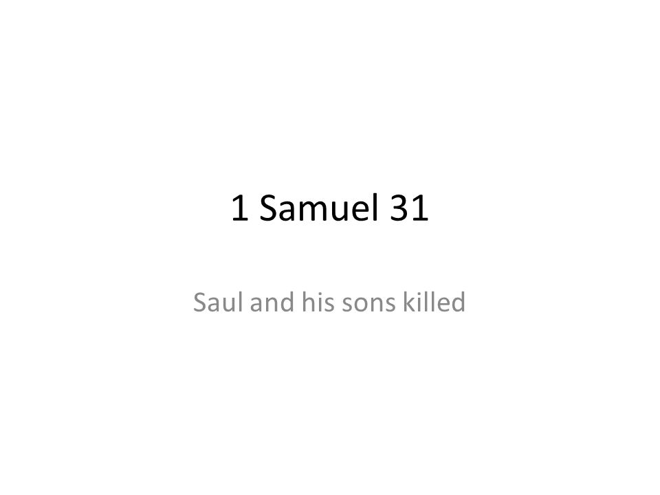 Saul and his sons killed