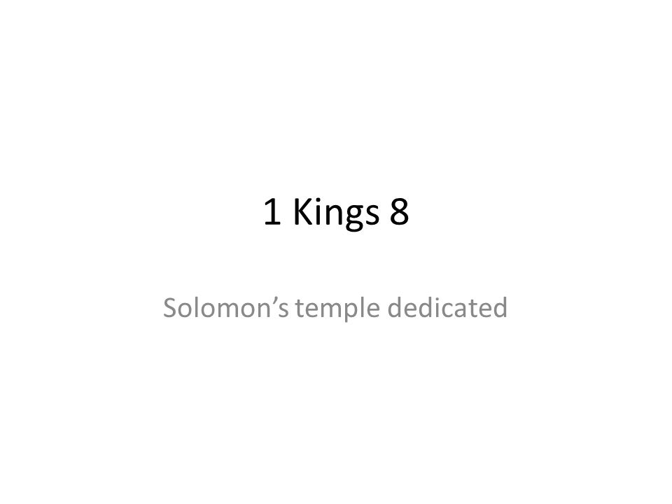 Solomon's temple dedicated