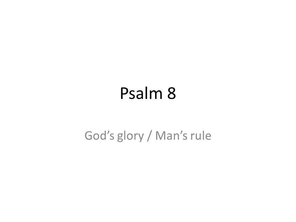 God's glory / Man's rule