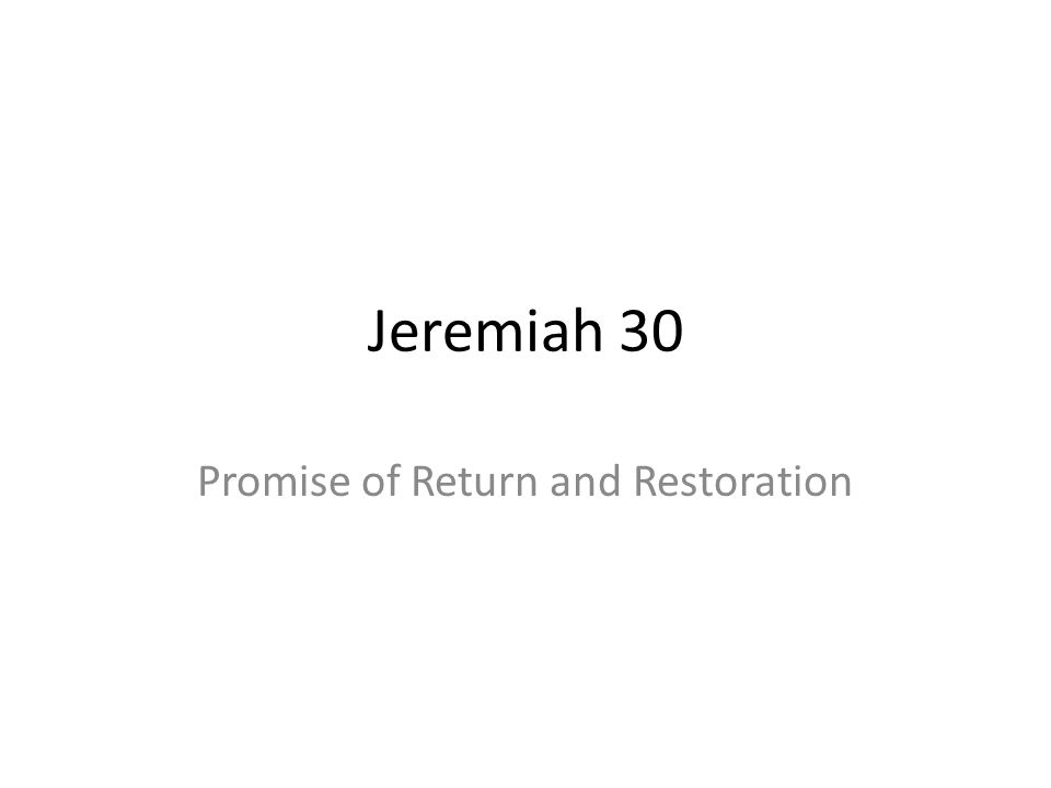 Promise of Return and Restoration