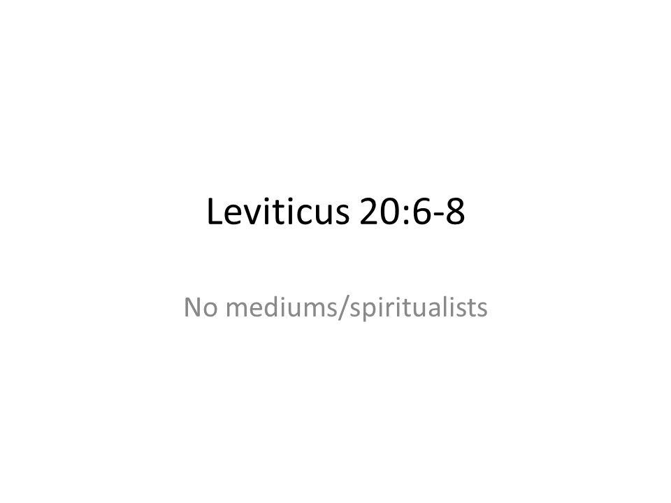 No mediums/spiritualists