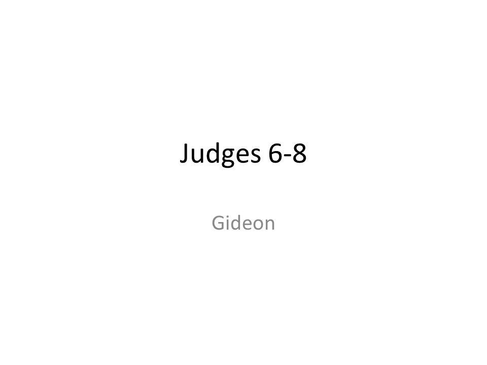 Judges 6-8 Gideon 31