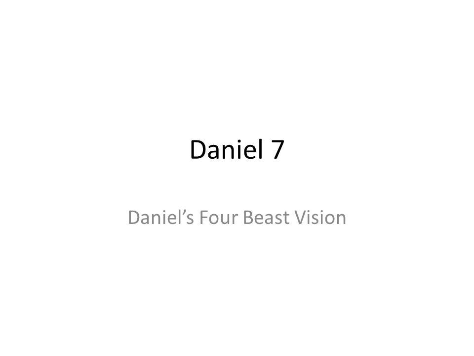 Daniel's Four Beast Vision