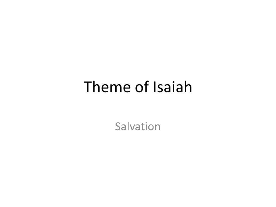 Theme of Isaiah Salvation 336