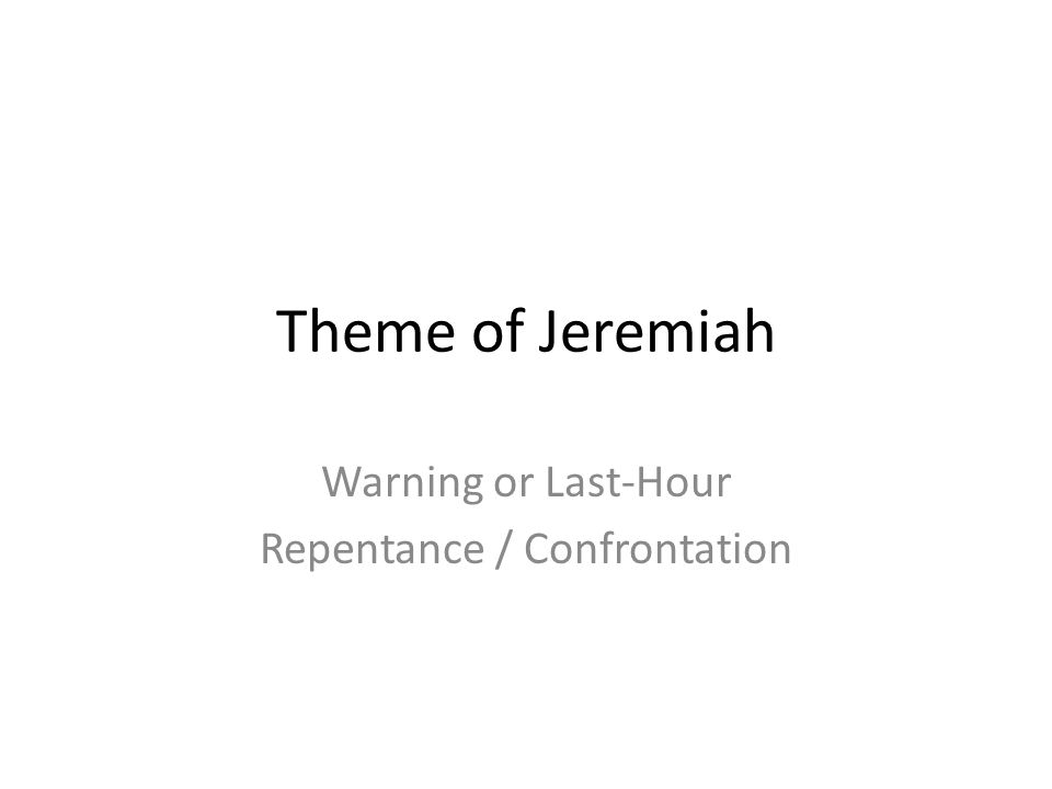 Warning or Last-Hour Repentance / Confrontation