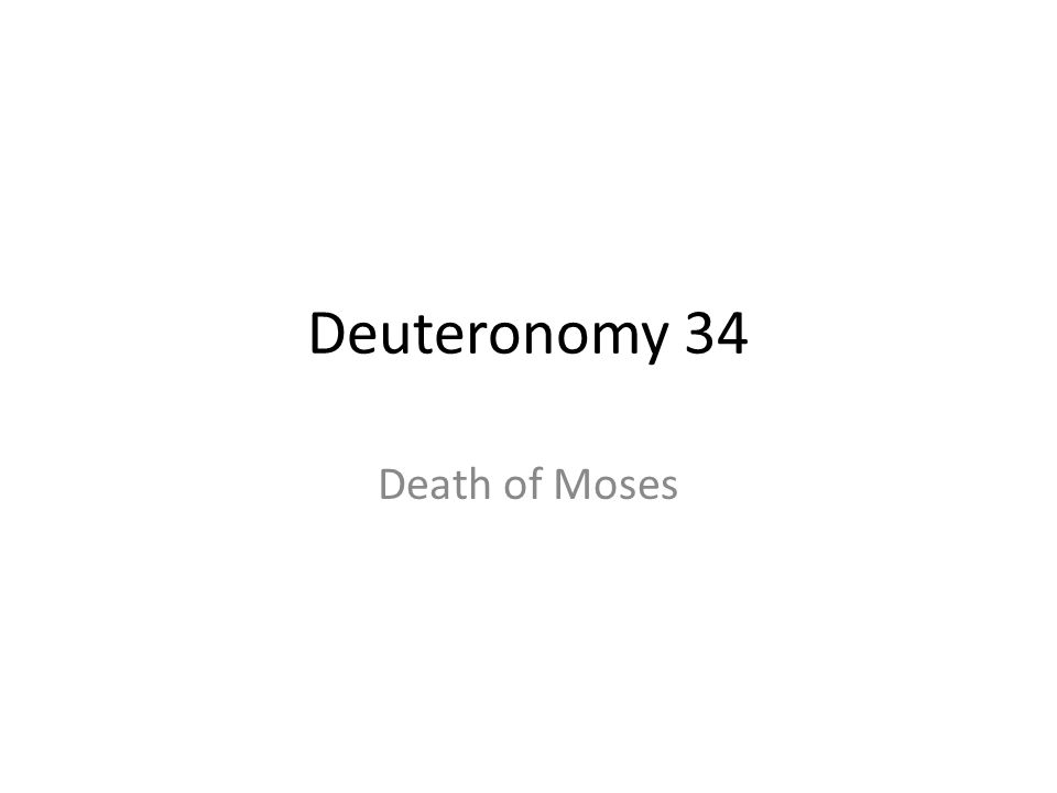 Deuteronomy 34 Death of Moses 369