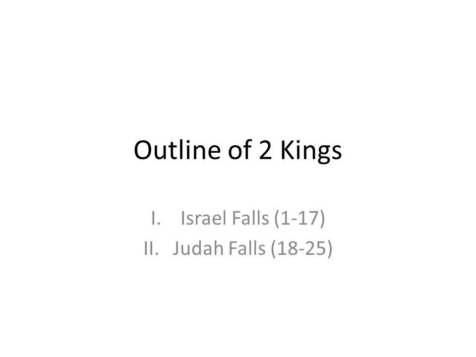 Israel Falls (1-17) Judah Falls (18-25)