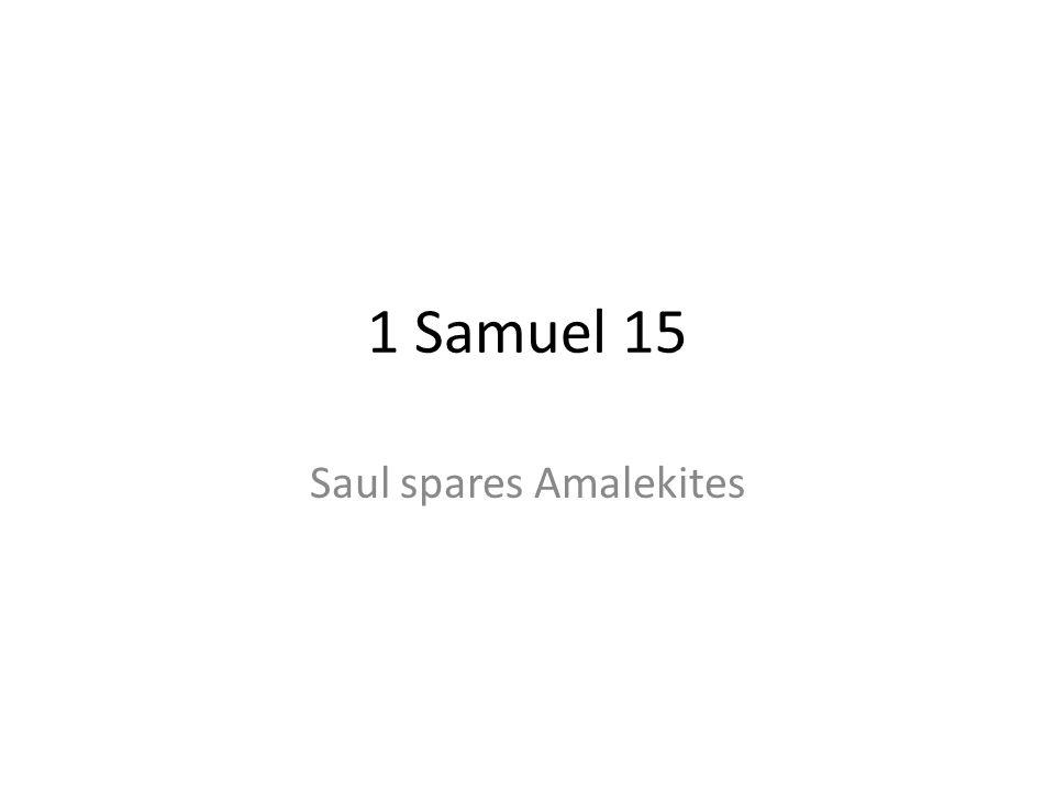 Saul spares Amalekites