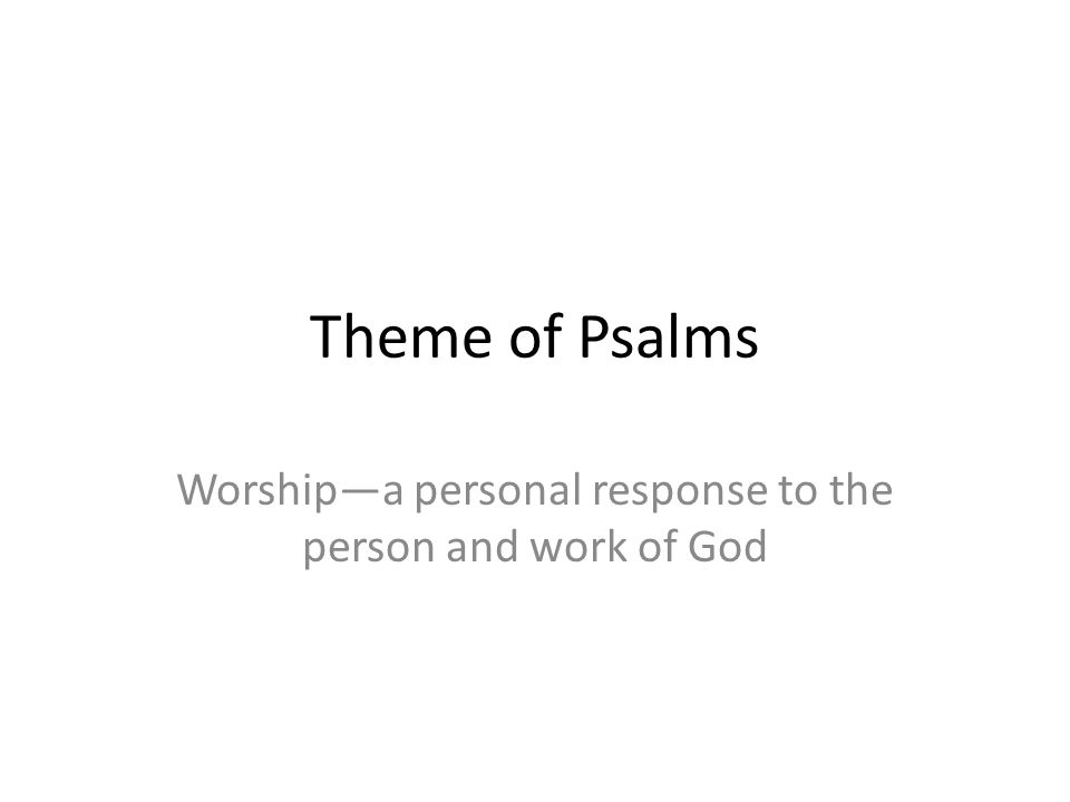 Worship—a personal response to the person and work of God