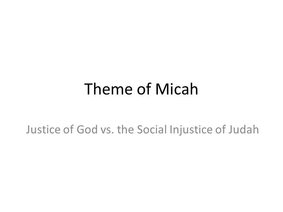 Justice of God vs. the Social Injustice of Judah