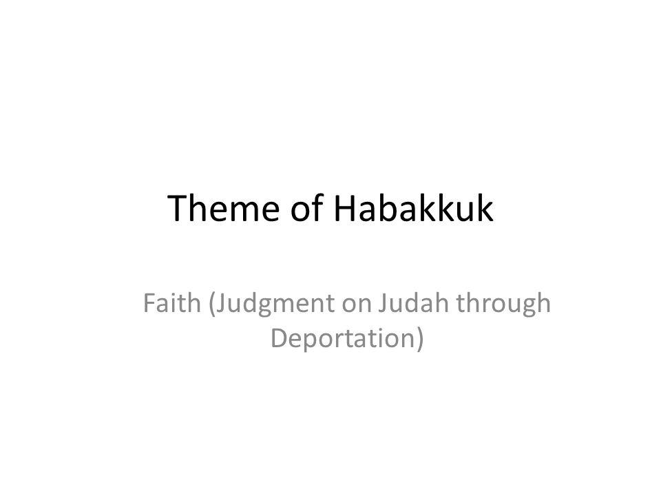 Faith (Judgment on Judah through Deportation)