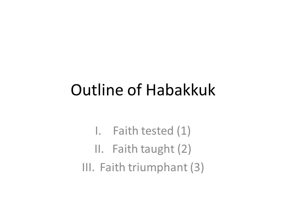Faith tested (1) Faith taught (2) Faith triumphant (3)