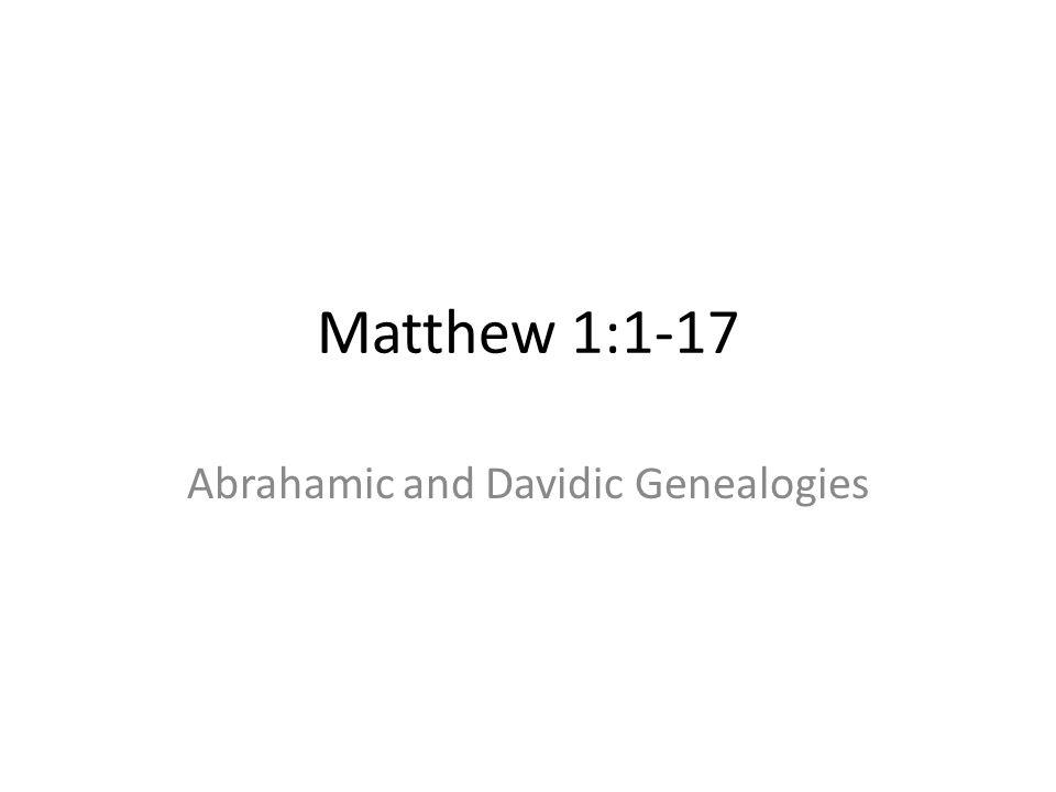 Abrahamic and Davidic Genealogies