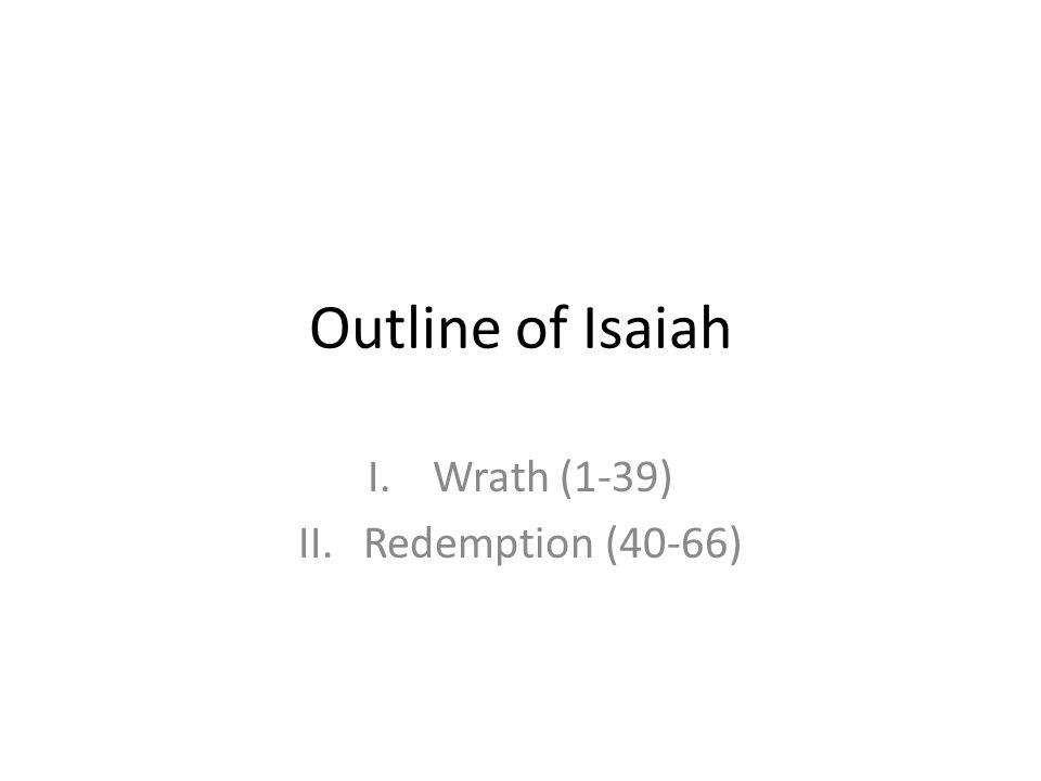 Wrath (1-39) Redemption (40-66)