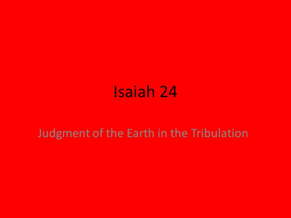 Judgment of the Earth in the Tribulation