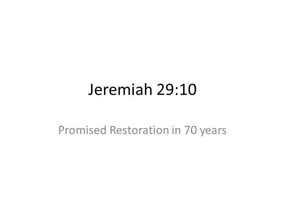 Promised Restoration in 70 years