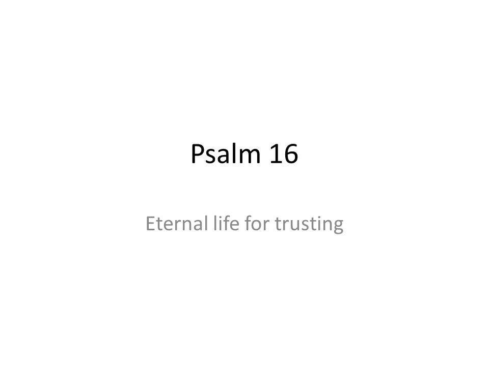 Eternal life for trusting