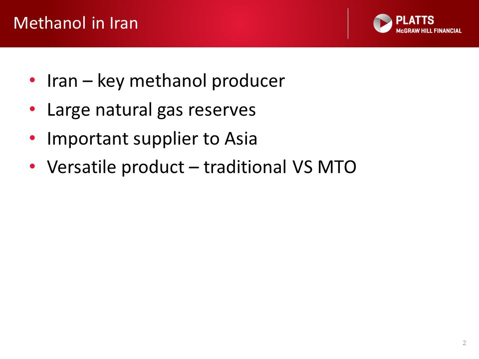Iran – key methanol producer Large natural gas reserves
