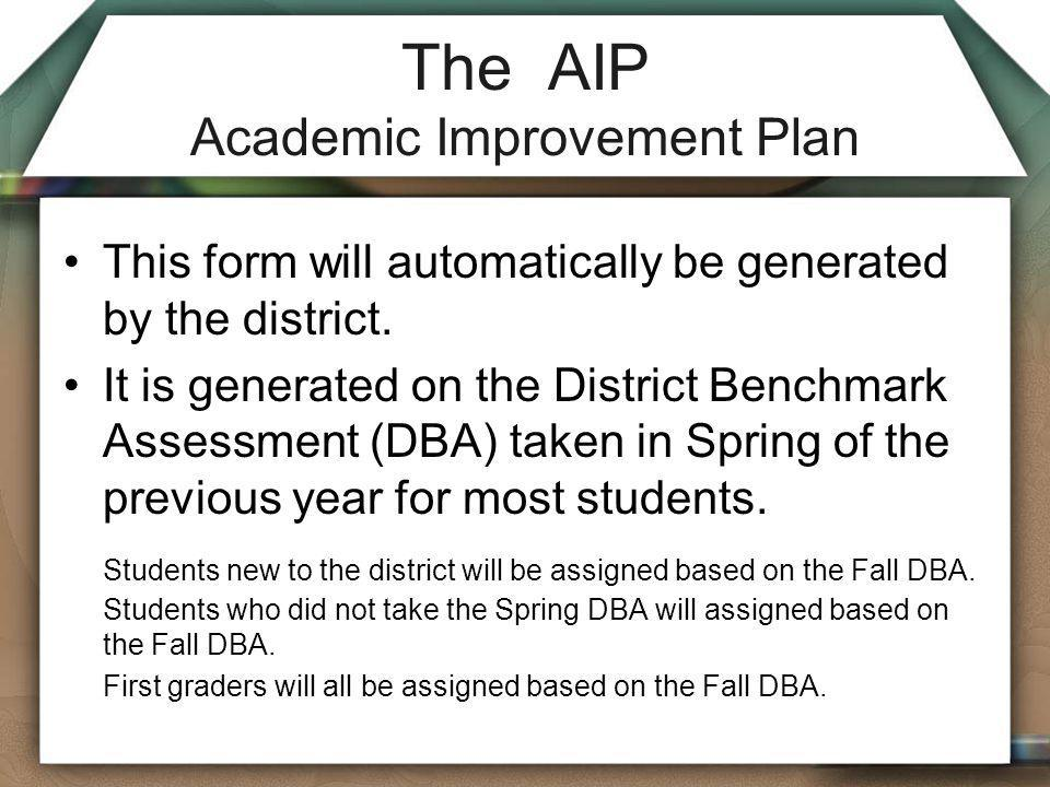 The AIP Academic Improvement Plan