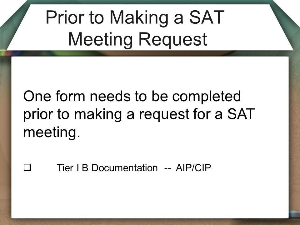Prior to Making a SAT Meeting Request