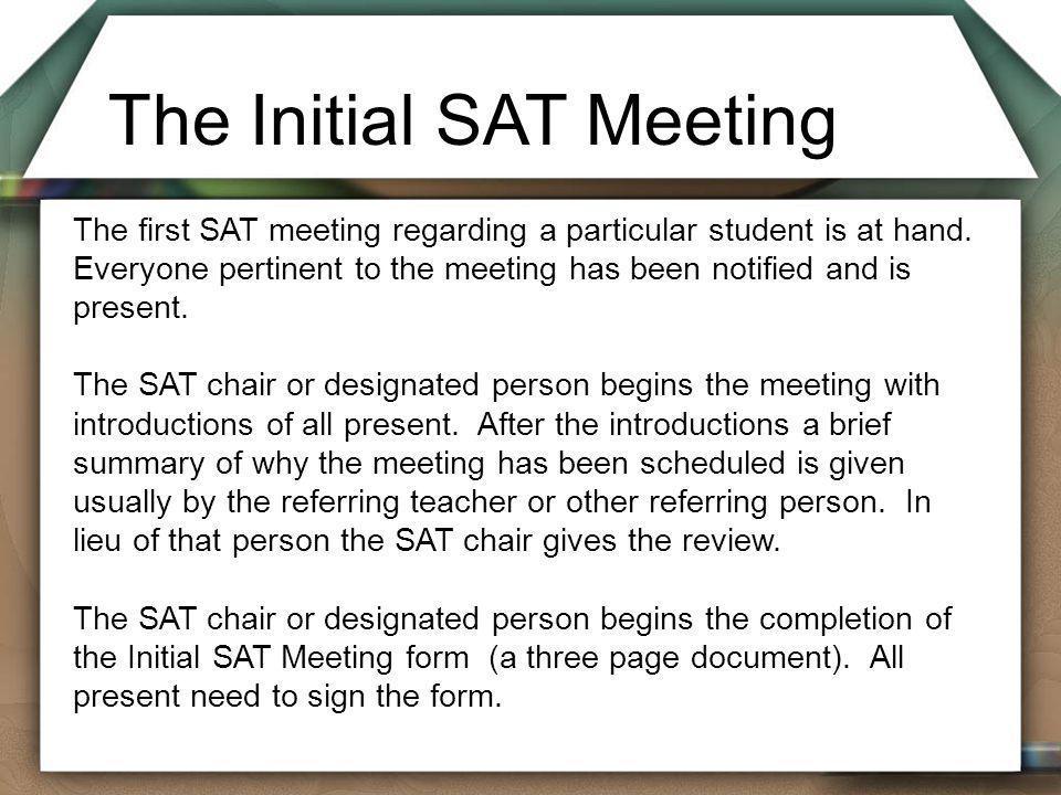 The Initial SAT Meeting