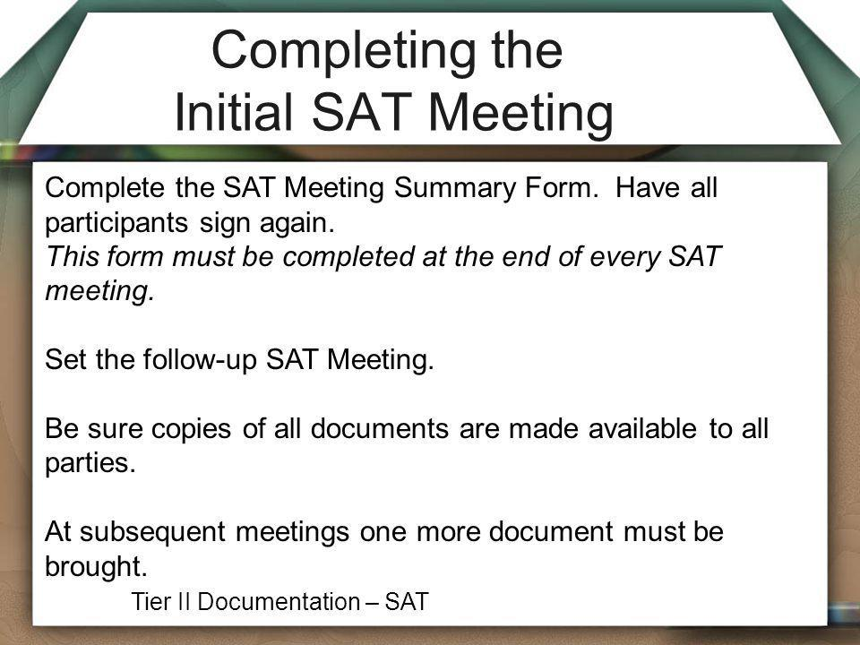 Completing the Initial SAT Meeting