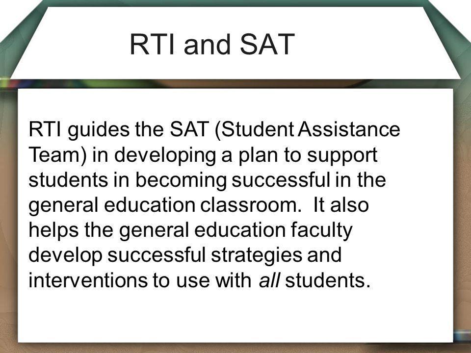 RTI and SAT