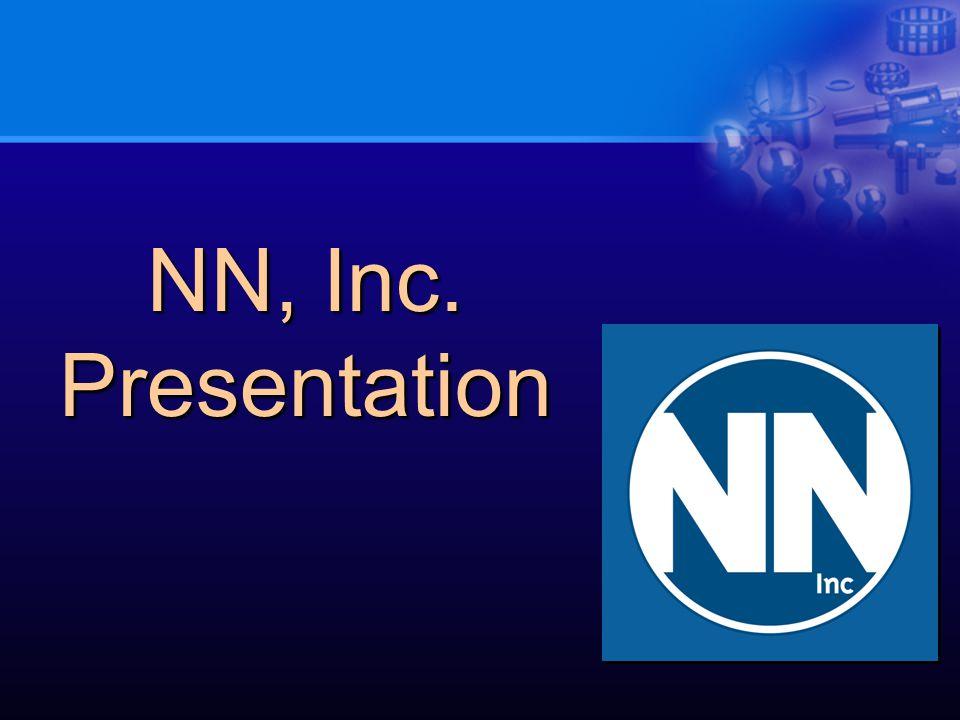 NN, Inc. Presentation