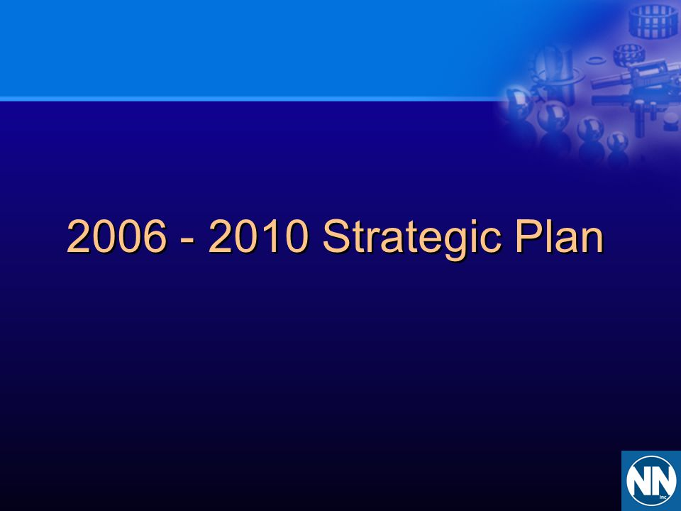 2006 - 2010 Strategic Plan