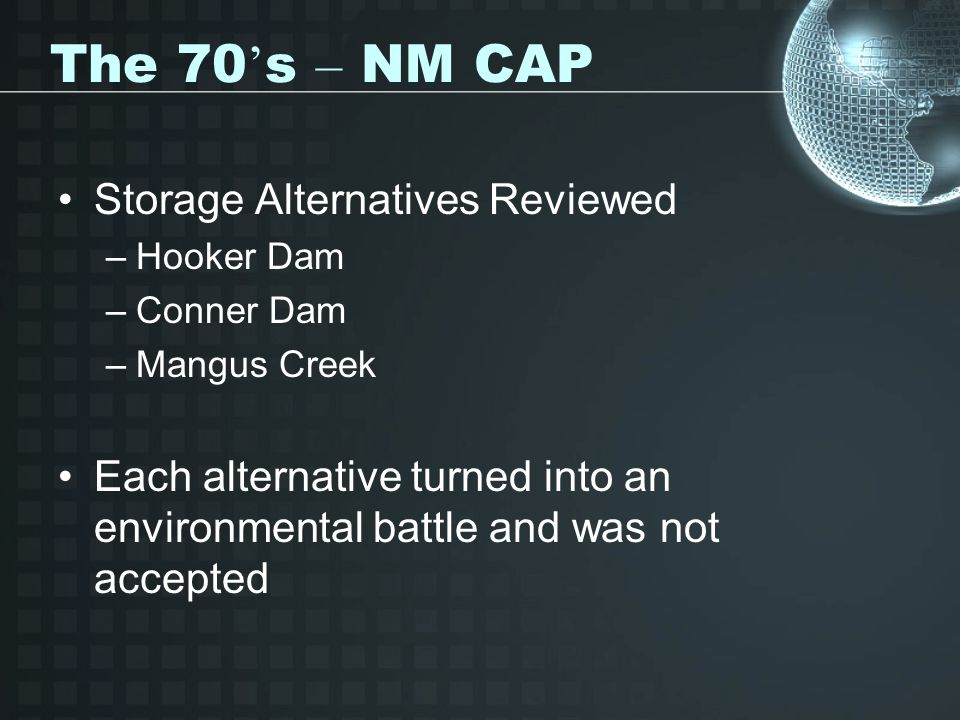 The 70's – NM CAP Storage Alternatives Reviewed