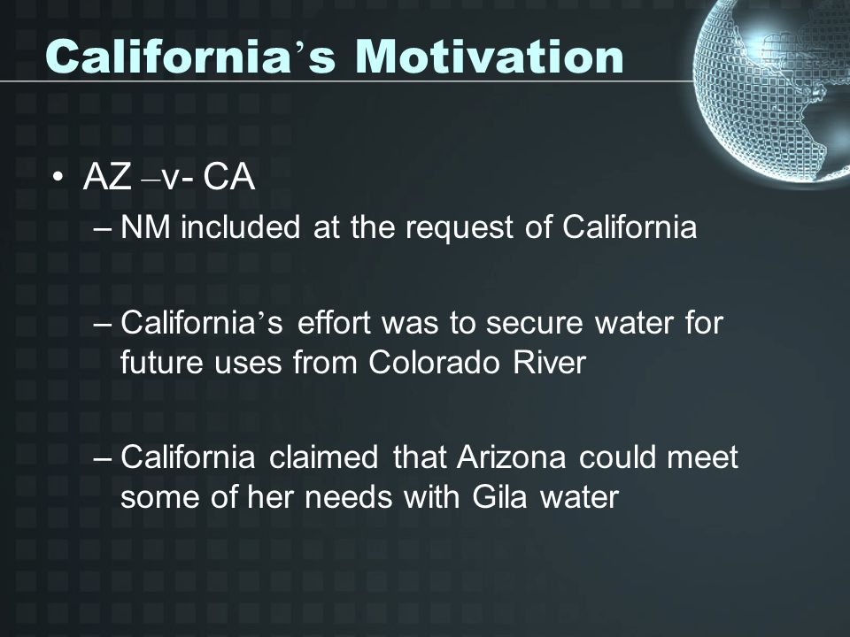 California's Motivation