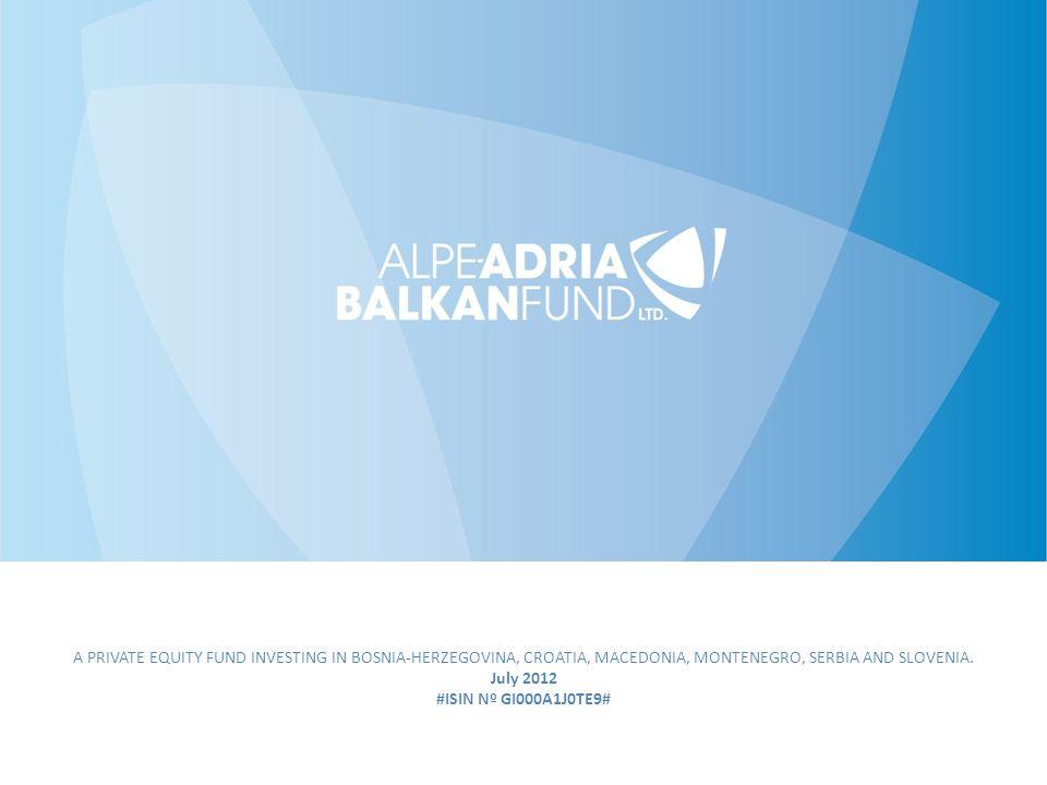 A PRIVATE EQUITY FUND INVESTING IN BOSNIA-HERZEGOVINA, CROATIA, MACEDONIA, MONTENEGRO, SERBIA AND SLOVENIA.