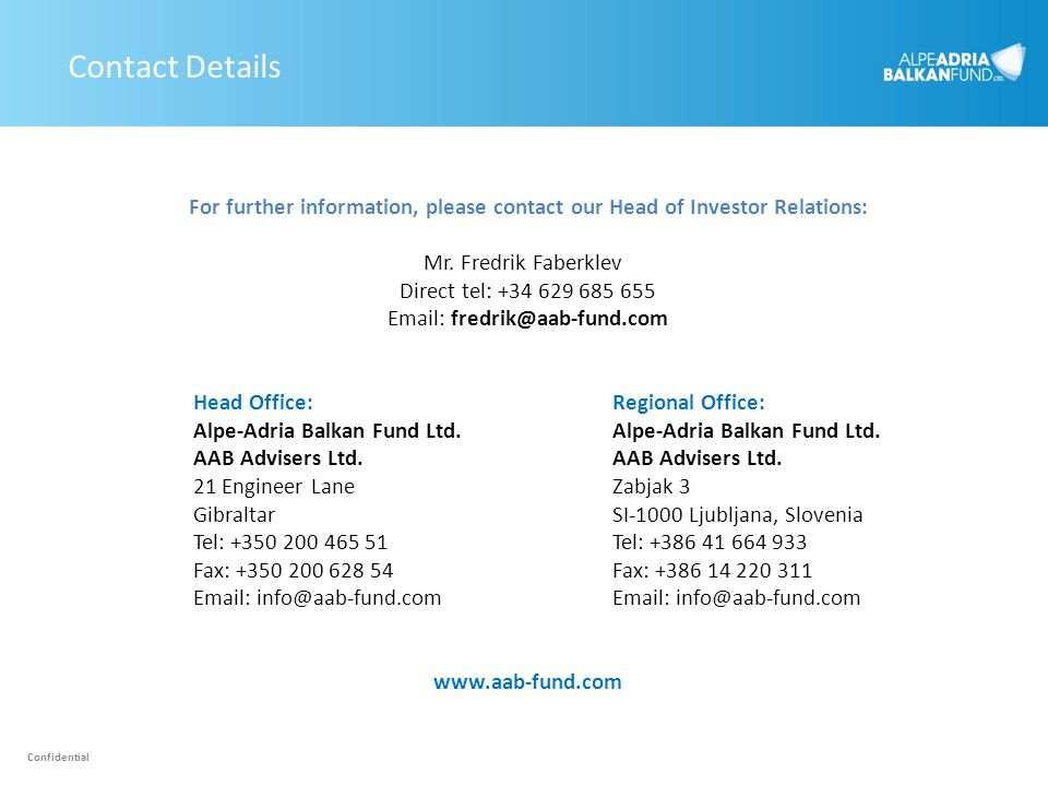 Contact Details For further information, please contact our Head of Investor Relations: Mr. Fredrik Faberklev.