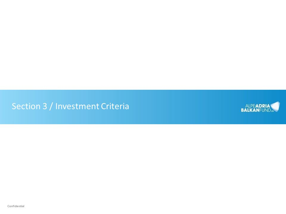 Section 3 / Investment Criteria