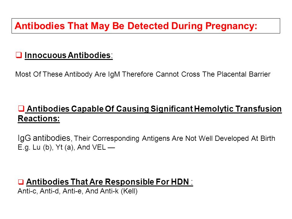 Antibodies That May Be Detected During Pregnancy: