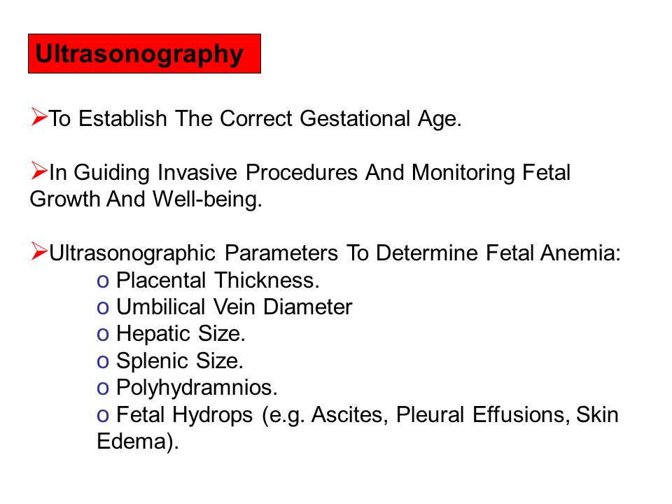 Ultrasonography: To Establish The Correct Gestational Age.
