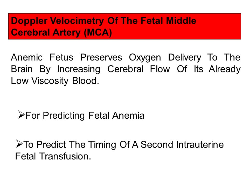 Doppler Velocimetry Of The Fetal Middle Cerebral Artery (MCA)
