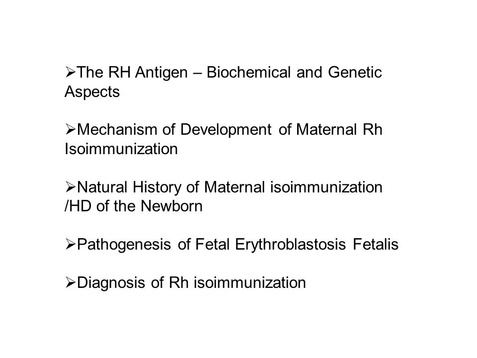 The RH Antigen – Biochemical and Genetic Aspects