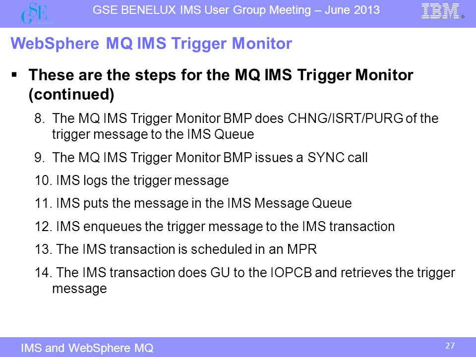 WebSphere MQ IMS Trigger Monitor
