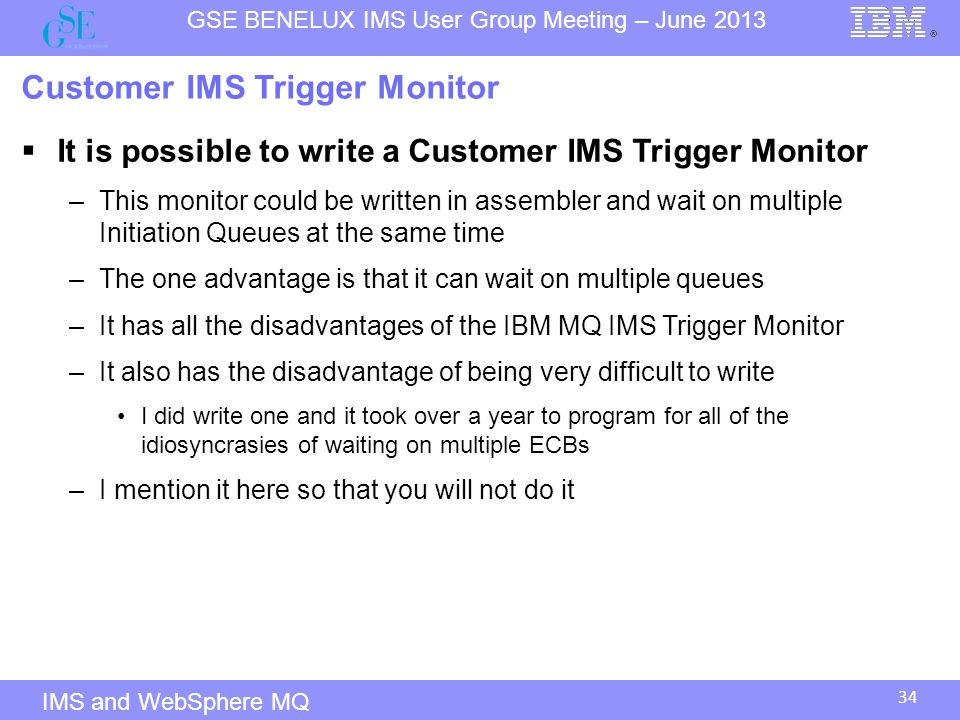 Customer IMS Trigger Monitor