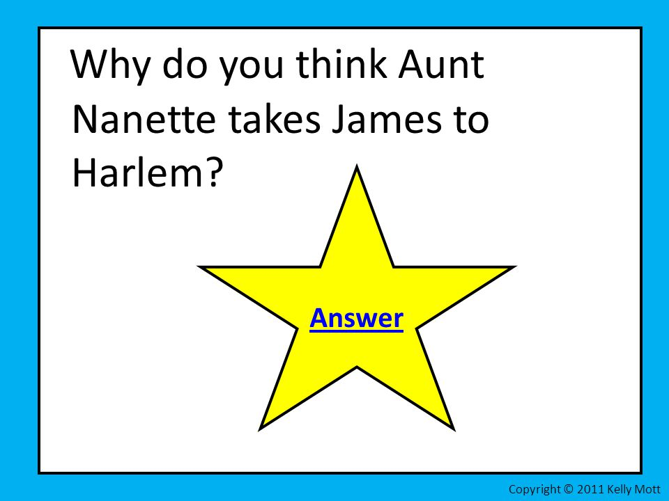 Why do you think Aunt Nanette takes James to Harlem