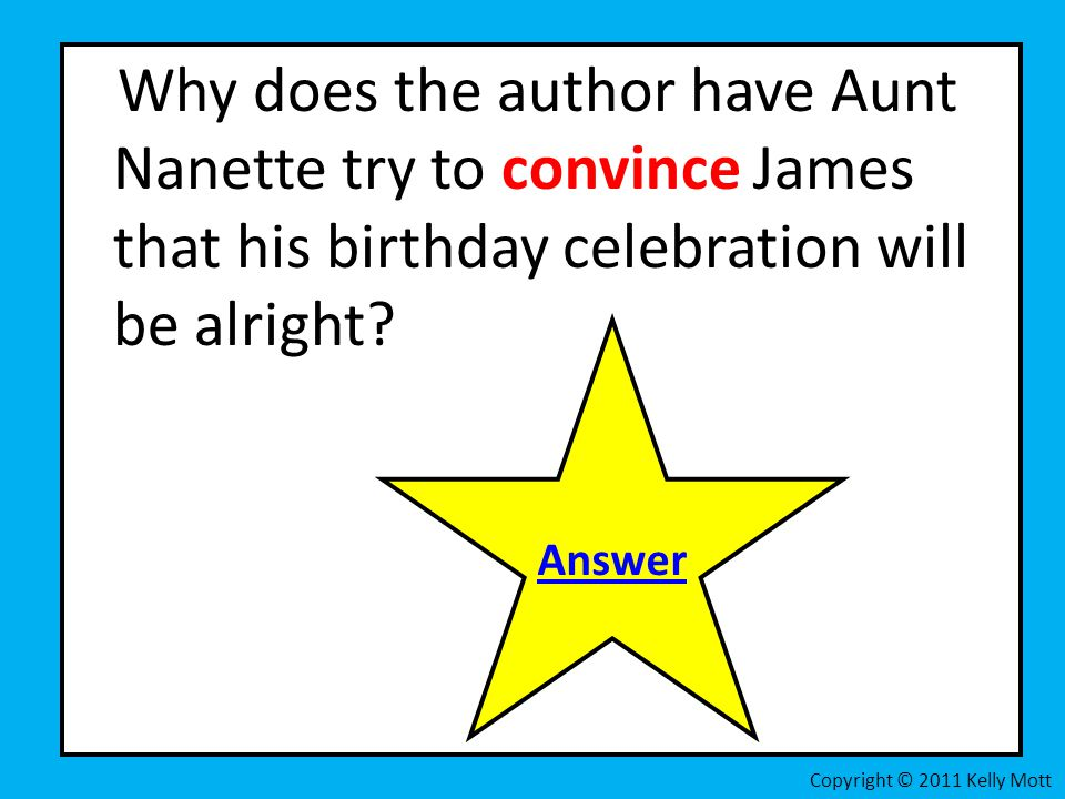 Why does the author have Aunt Nanette try to convince James that his birthday celebration will be alright