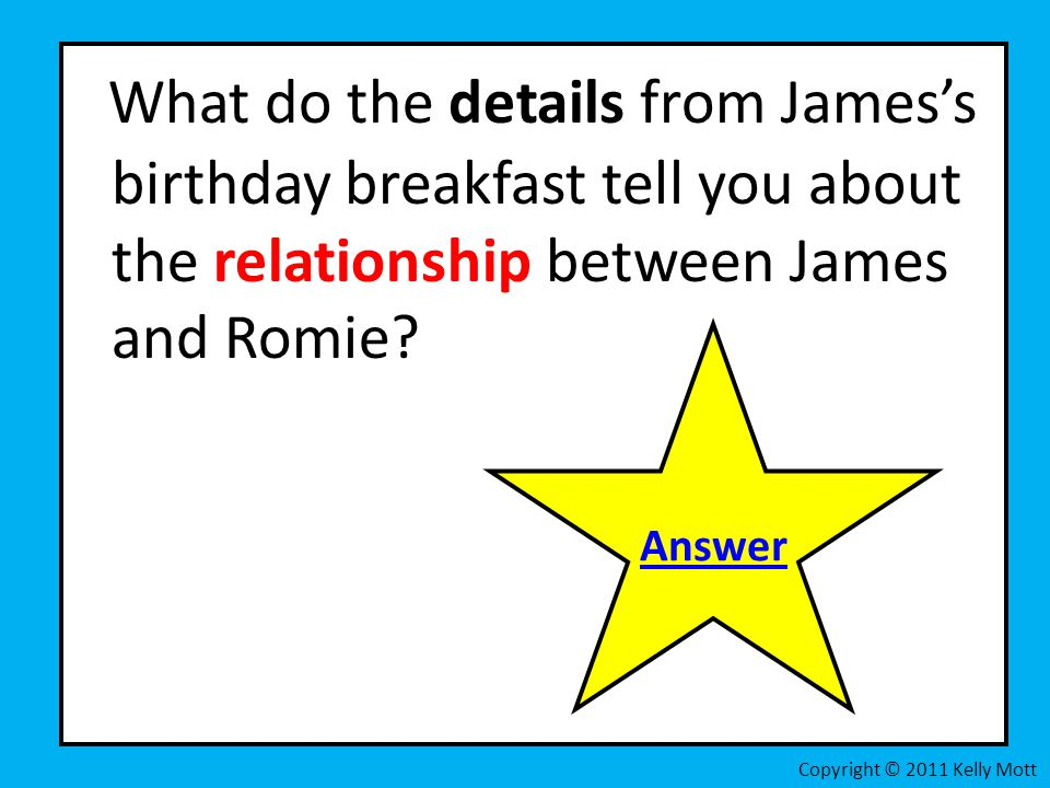 What do the details from James's birthday breakfast tell you about the relationship between James and Romie