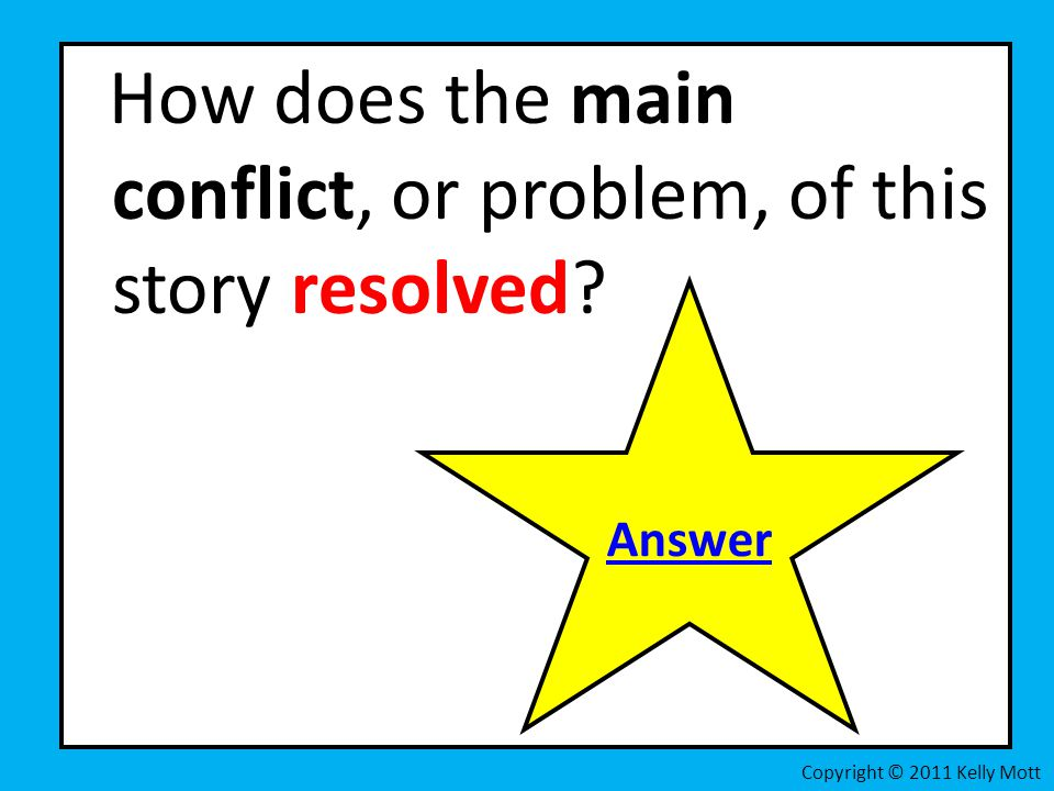 How does the main conflict, or problem, of this story resolved