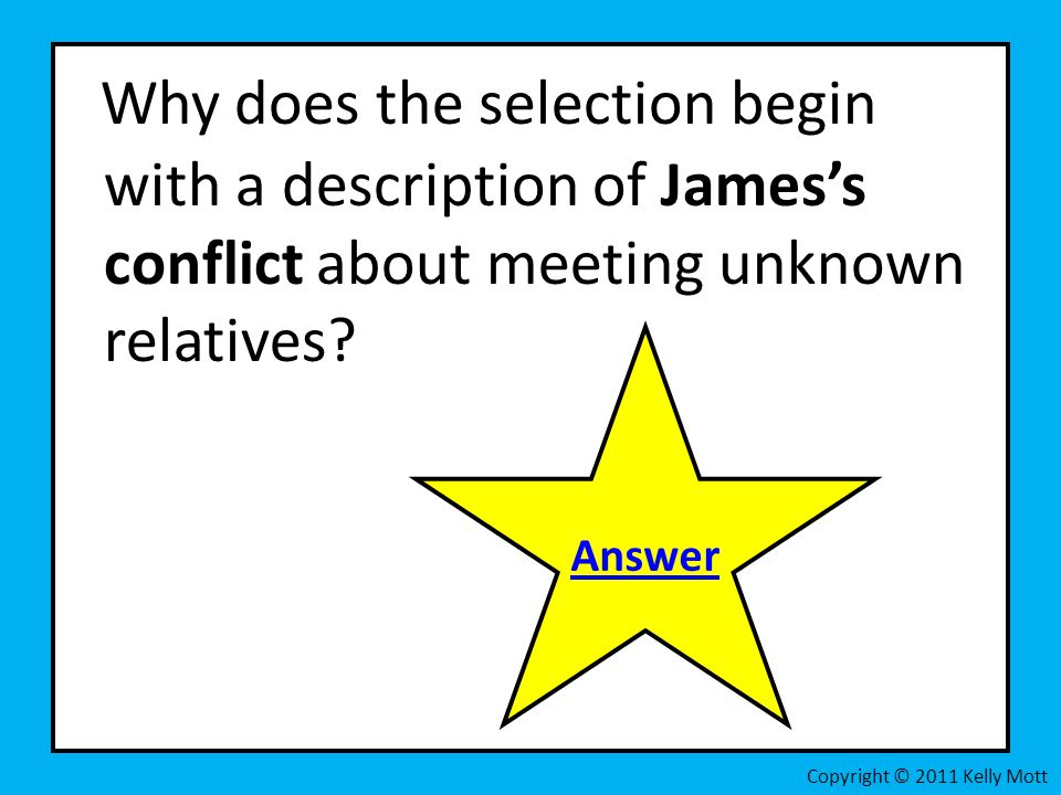 Why does the selection begin with a description of James's conflict about meeting unknown relatives