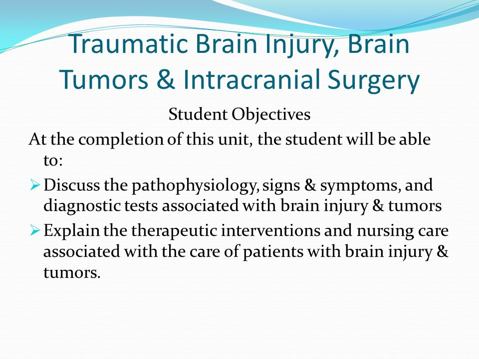 Traumatic Brain Injury, Brain Tumors & Intracranial Surgery