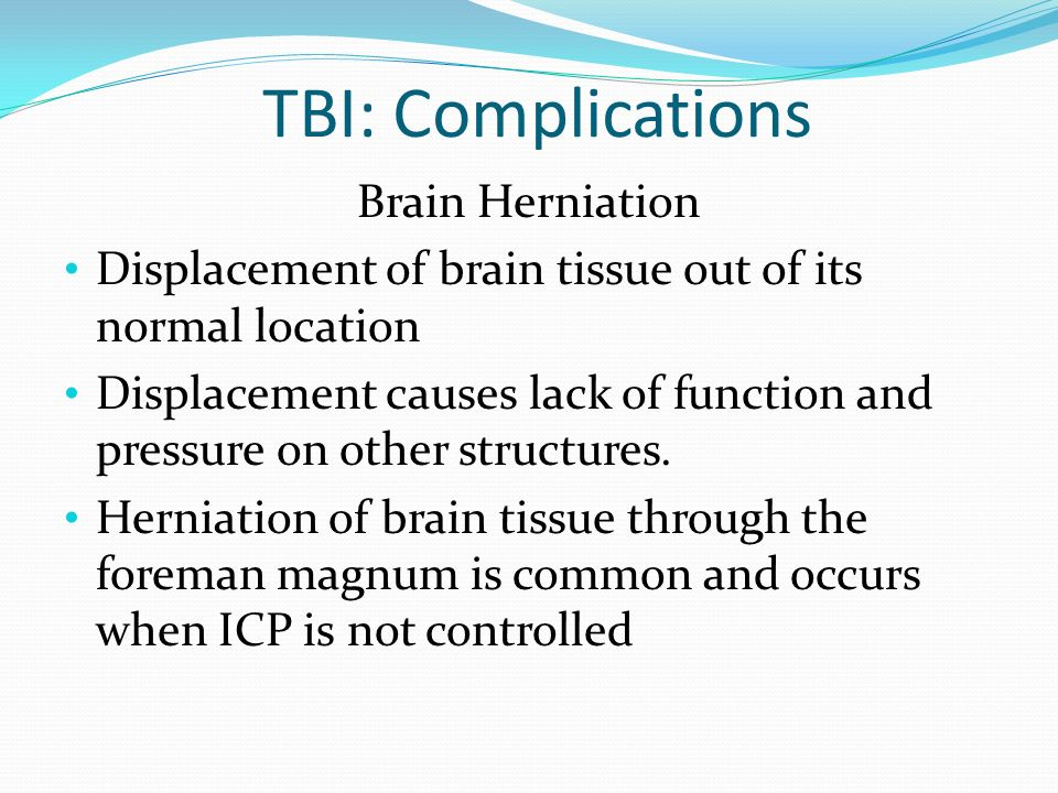 TBI: Complications Brain Herniation