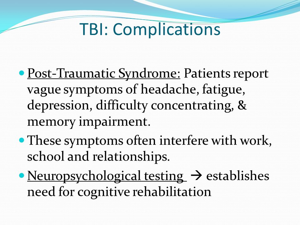 TBI: Complications