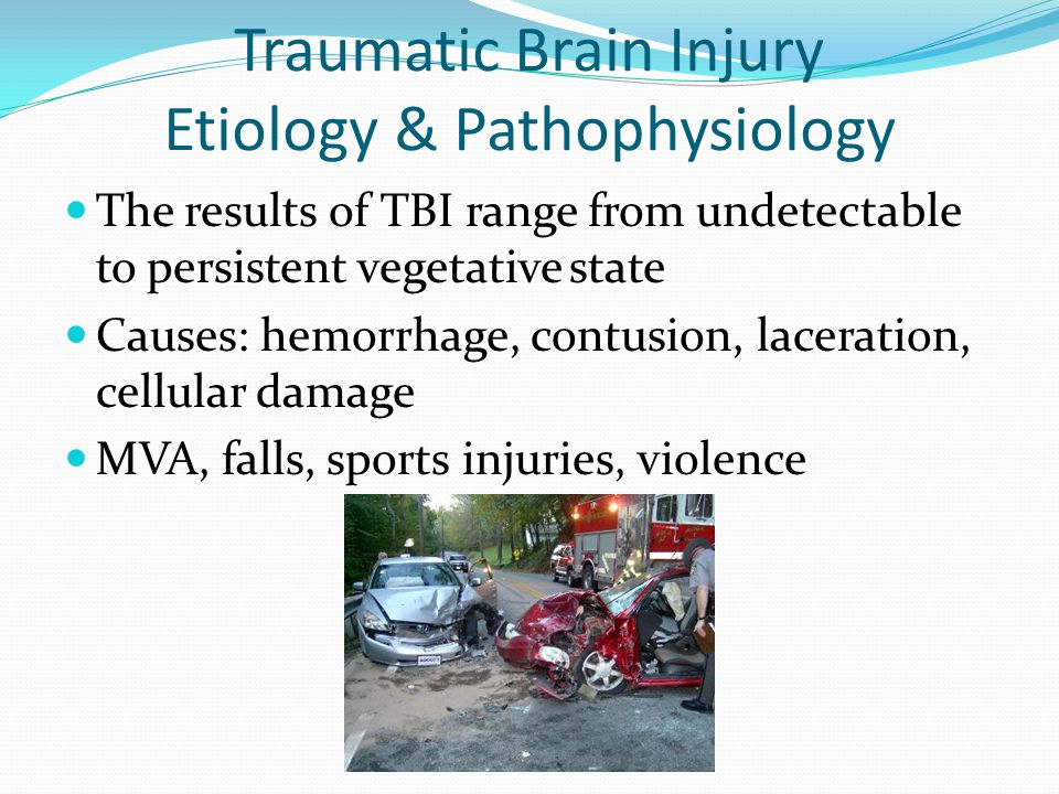 Traumatic Brain Injury Etiology & Pathophysiology